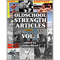 Oldschool Strength Articles: Volume I