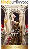 Welsh Witch: A King's Obsession: The final hour of Anne Boleyn