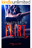 Flirt: A College Romance (What Happens on Campus Book 2)