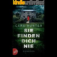Sie finden dich nie: Kriminalroman (Detective Inspector Fawley ermittelt 1)