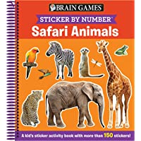 Brain Games - Sticker by Number: Safari Animals (Ages 3 to 6): A Kid's Sticker Activity Book With More Than 150 Stickers…