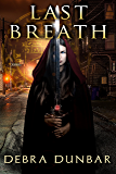 Last Breath (The Templar Book 2)