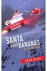 Santa Goes Bananas: A funny, moving festive drama Kindle Edition