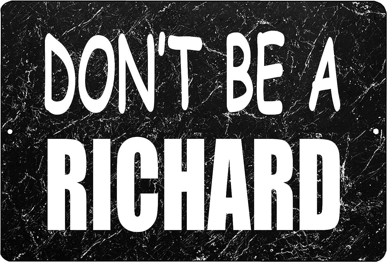 Rogue River Tactical Funny Sarcastic Metal Tin Sign Wall Decor Man Cave Bar Don't Be a Richard