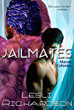 Jailmates (Maxim Colonies Book 1) (English Edition)
