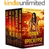 Dawn of the Apocalypse: A Post-Apocalyptic Survival Collection