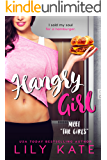 Hangry Girl: A contemporary sports romantic comedy (The Girls Book 1)