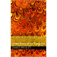 A Quick Tour of China: At the Dawn of the Trump Era (Coloring Outside the Cruise Lines Book 1) (English Edition)