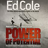 Power Of Potential Workbook: Maximize Gods Principles to Fulfill Your Dreams