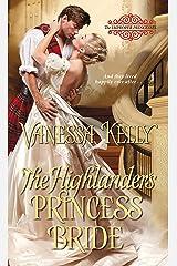 The Highlander's Princess Bride (The Improper Princesses Book 3) Kindle Edition