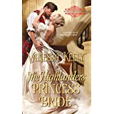 The Highlander's Princess Bride (The Improper Princesses Book 3)