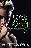 Royal Bully (Mafia Royals)