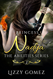 Princess Nadya (The Abilities Series Book 2)