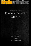Daemonolatry Groups (The Daemonolater's Guide Book 3)