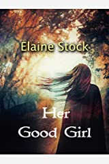 Her Good Girl Kindle Edition