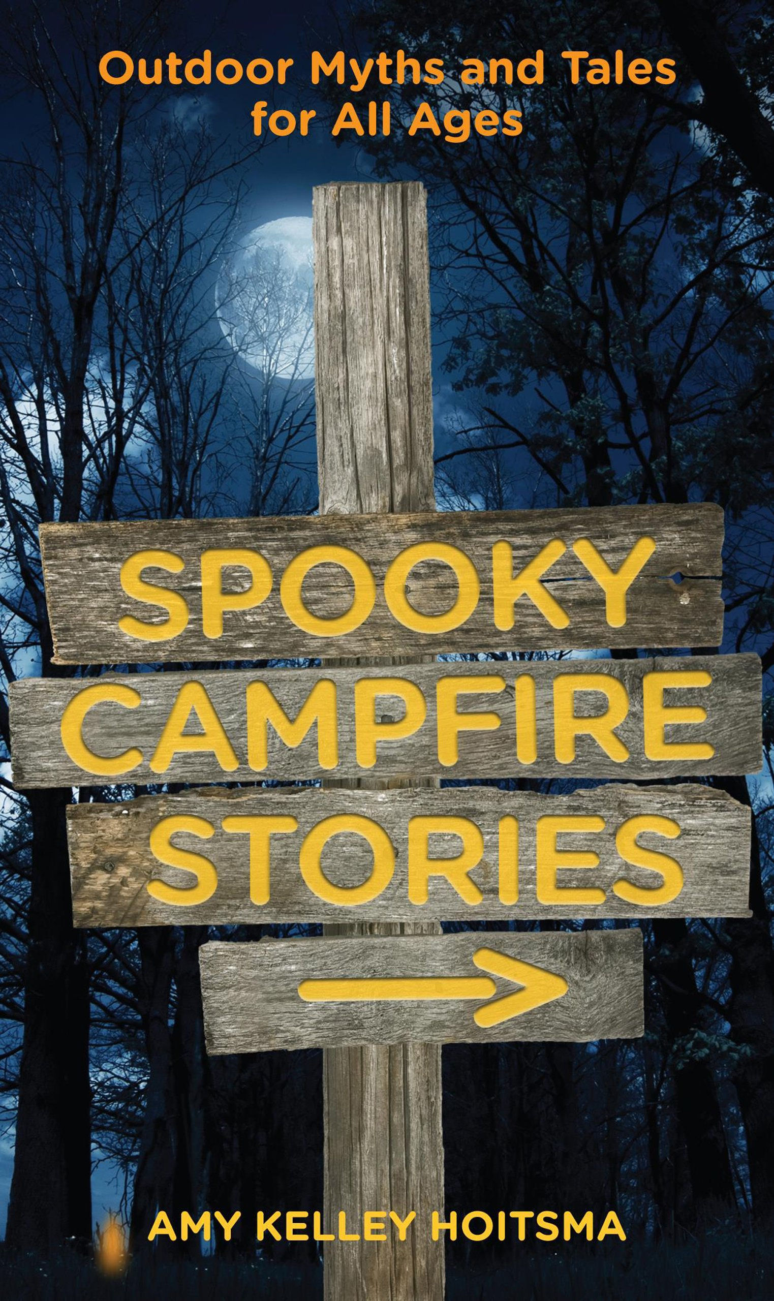 Spooky Campfire Stories: Outdoor Myths And Tales For All