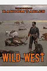 The Book of Random Tables: Wild West: 26 1D100 Random Tables for Tabletop Role-Playing Games Kindle Edition