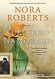 O Eterno Namorado (A Pousada Livro 2)