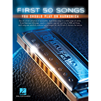 First 50 Songs You Should Play on Harmonica book cover