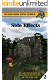Side Effects (Civilization Hunt Book 2)