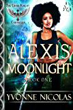 Alexis Moonlight: A Paranormal Sci-Fi Romance (Book 1) (The Cross Knight Chronicles)