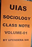 UIAS SOCIOLOGY CLASS NOTES VOLUME-1, 2, 3, 4 BY UPENDERA SIR