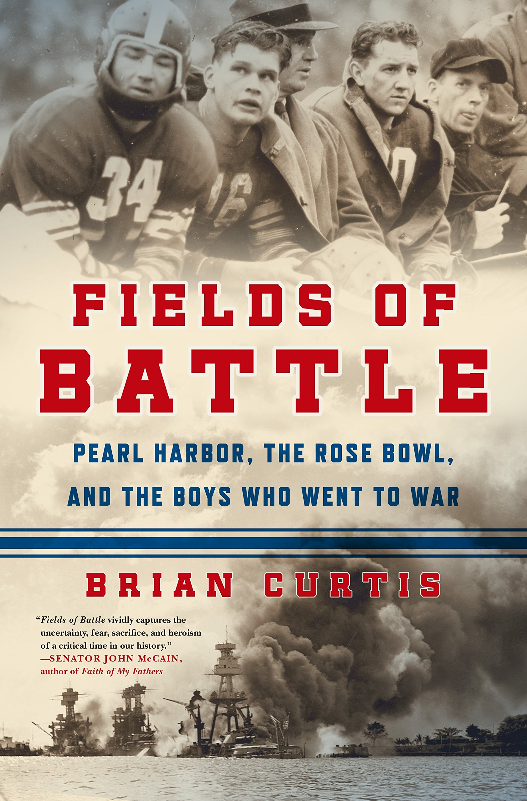 Fields of Battle: Pearl Harbor, the Rose Bowl, and the Boys Who Went to War ebook