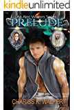 Prelude (An Alec Winters Series Book 1)