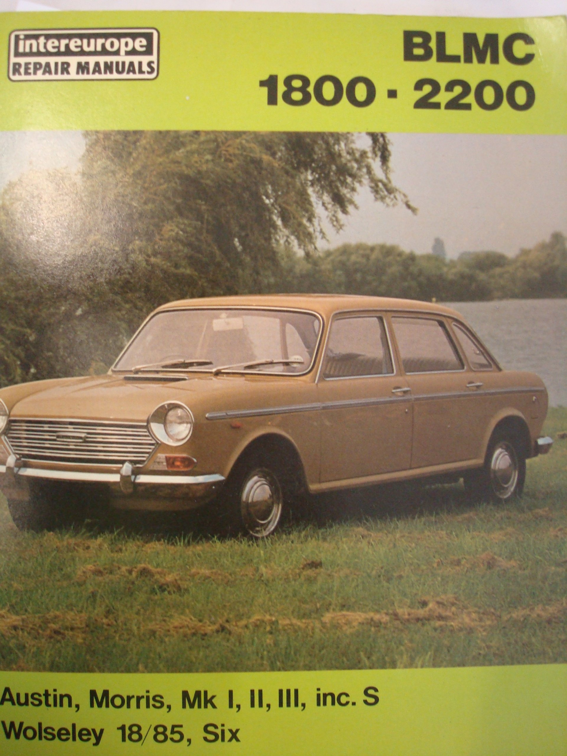 B. L. M. C. 1800 Workshop Manual: Austin, Morris and Wolseley 18/85