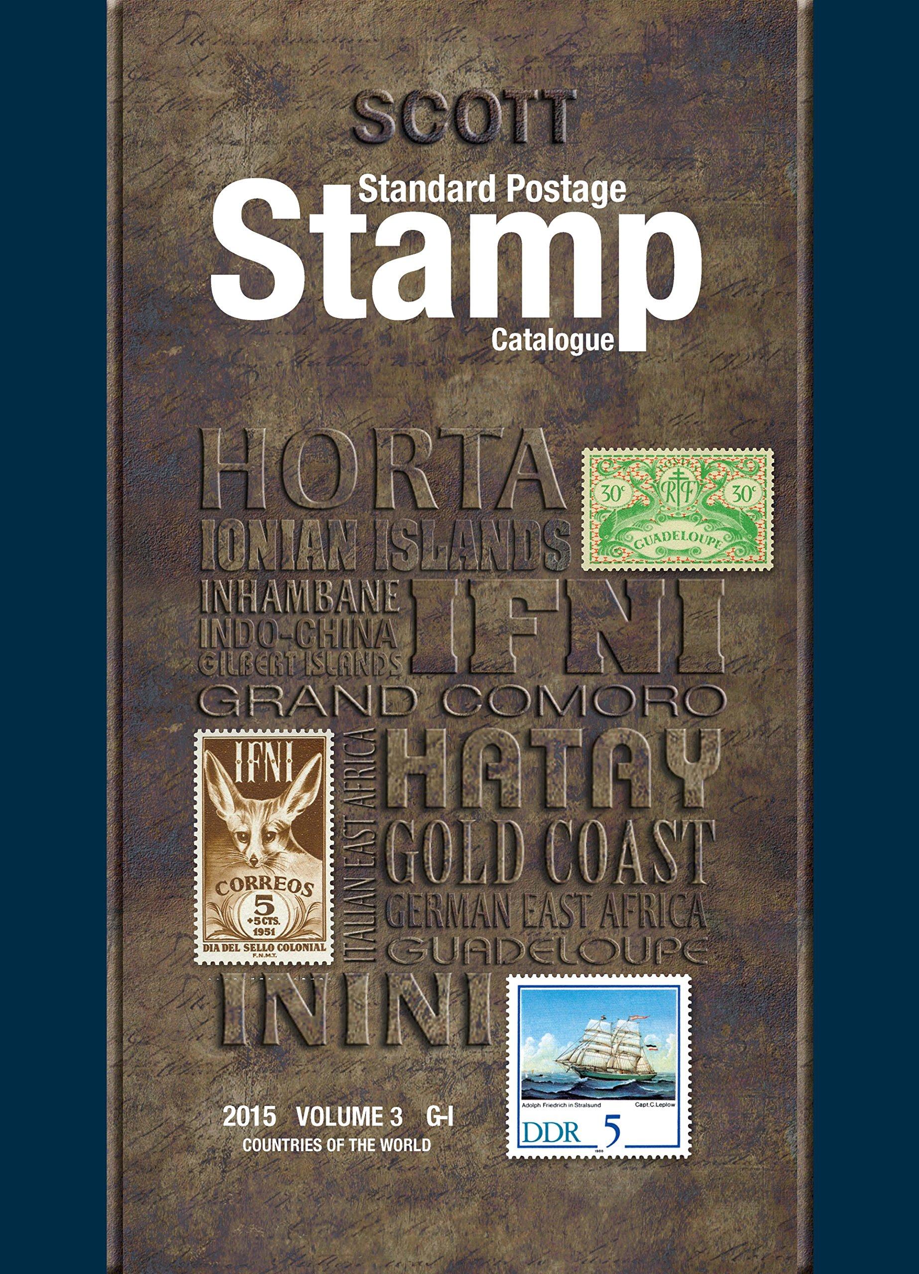 Scott Standard Postage Stamp Catalogue, Volume 3: Countries of the World: G-I (Scott Standard Postage Stamp Catalogue: Vol.3: Countries of the World G-I)
