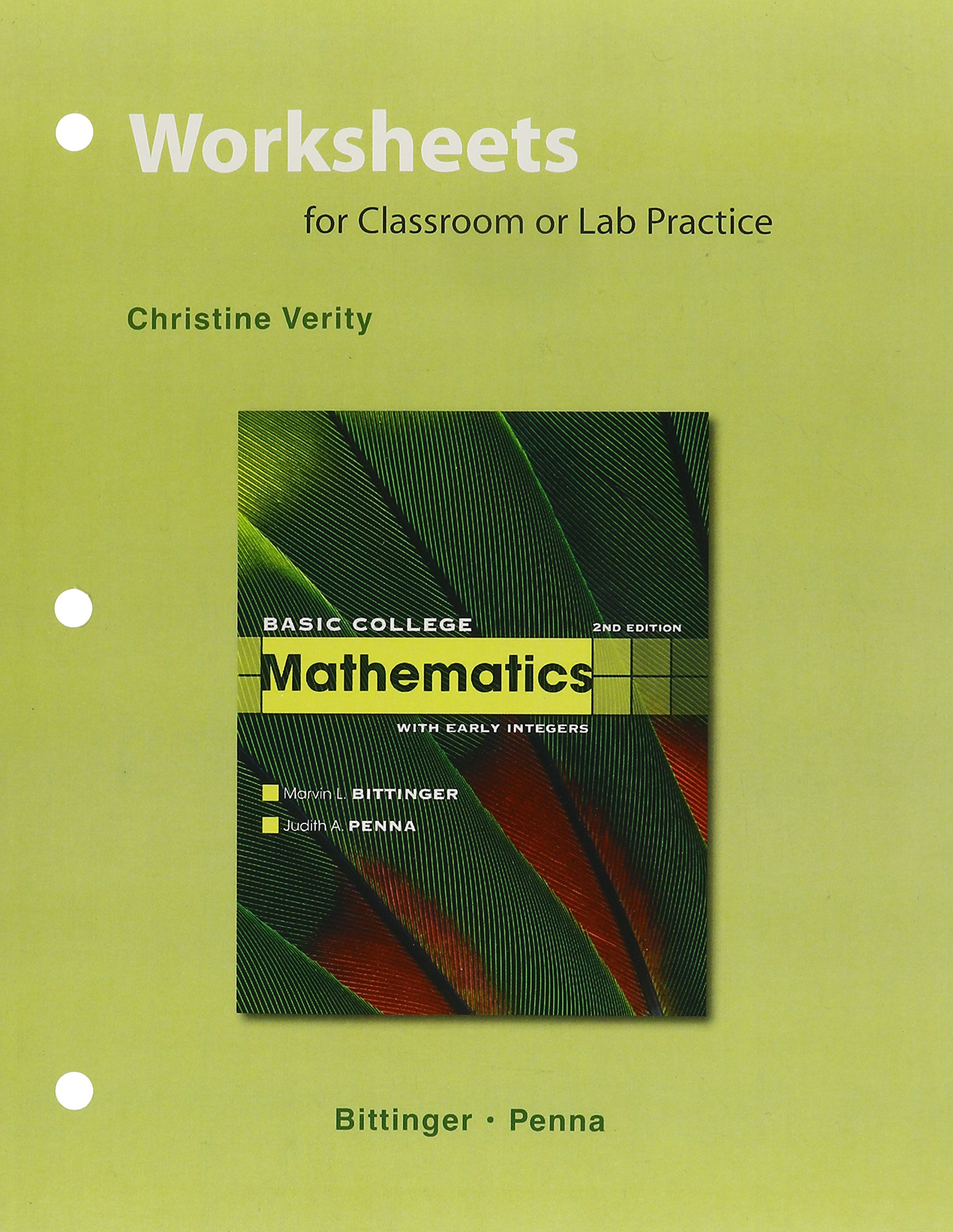Basic College Mathematics, Worksheets for Classroom or Lab Practice with  Student Access Kit: With Early Integers: Amazon.co.uk: Christine Verity, ...