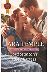 Lord Stanton's Last Mistress (Wild Lords and Innocent Ladies)