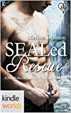 Hot SEALs: SEALed Rescue (Kindle Worlds)