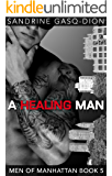 A Healing Man: The Men of Manhattan book 5