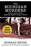 The Michigan Murders: The True Story of the Ypsilanti Ripper's Reign of Terror (English Edition)