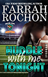 Huddle With Me Tonight (New York Sabers Book 1)