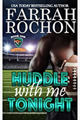 Huddle With Me Tonight (New York Sabers Book 1) Kindle Edition