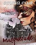 Masquerade: A Steamy Pride & Prejudice Variation