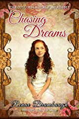 Chasing Dreams (The Columbia Girls' Academy Book 1) Kindle Edition