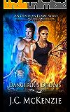 Dangerous Dreams (Obsidian Flame Book 1)