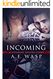 Incoming: A Veterans Affairs Novel