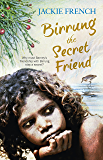 Birrung the Secret Friend (The Secret History Series Book 1)