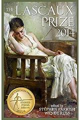 The Lascaux Prize 2014 Kindle Edition