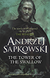 The Tower of the Swallow: Witcher 6 (The Witcher)