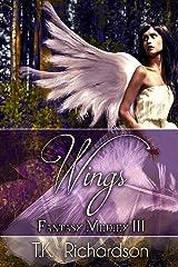 Wings: Fantasy Medley III Kindle Edition