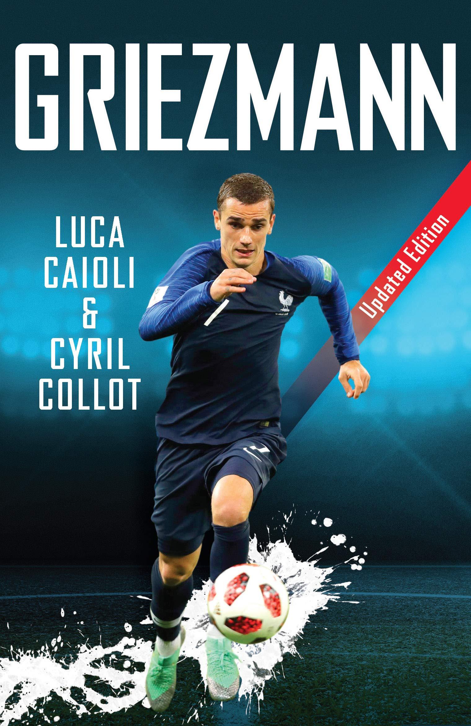 Griezmann: Updated Edition (Luca Caioli) por Luca Caioli