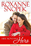 Her Montana Hero (Montana Home Book 1)