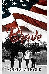 Brave (The Sisterhood Series Book 1) Kindle Edition