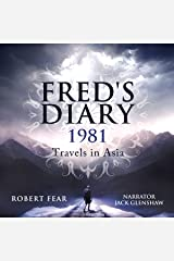 Fred's Diary 1981: Travels in Asia: Part 1: Hong Kong and Thailand Audible Audiobook