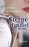 Die Sterne vom Himmel holen (German Edition)